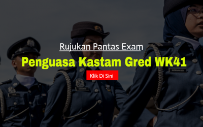 Rujukan Peperiksaan Online Penguasa Kastam Gred WK41
